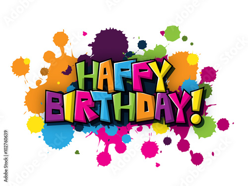 Happy Birthday Vector Graffiti Letters Card Stock Image And