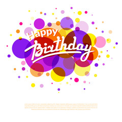 Happy Birthday greeting card on colorful back with circles