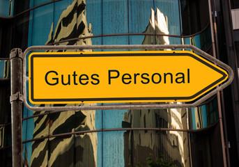 Schild 42 - Gutes Personal