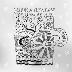 hand drawn cup with zen tangle patterns and wish a nice day. postcard. tee shirt