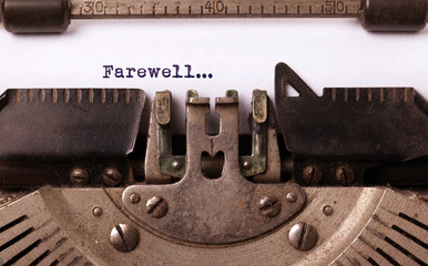 Farewell typed words on a Vintage Typewriter