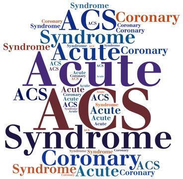 ACS - Acute Coronary Syndrome. Disease abbreviation concept.