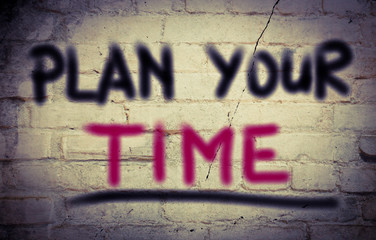 Plan Your Time Concept
