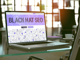 Black Hat SEO - Search Engine Optimization - Concept - Closeup on Landing Page of Laptop Screen in Modern Office Workplace. Toned Image with Selective Focus. 3d Render.
