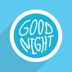 Good night Hand drawn Vector EPS10, Great for any use.