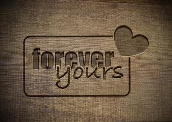 Forever Yours - Holzbrettt