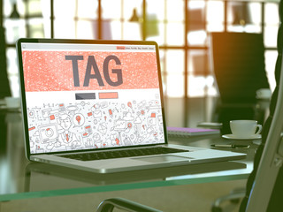 Tag Concept Closeup on Landing Page of Laptop Screen in Modern Office Workplace. Toned Image with Selective Focus. 3D Render.