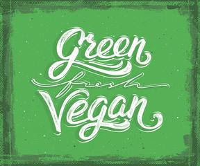Green, fresh, vegan hand lettering. Vintage poster