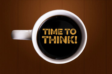 Time to think!