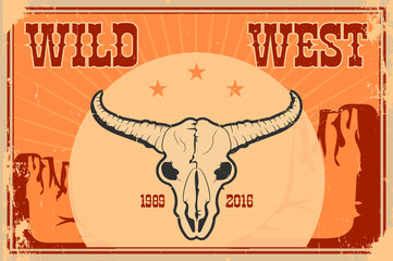 Wild west poster with typography and vintage paper texture.  skull
