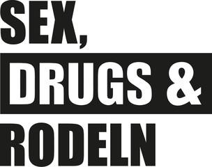 Sex drugs Sledding german