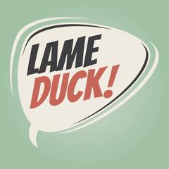 lame duck retro speech balloon