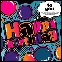 Birthday card in style comic book, speech bubble and balloons. Vector.