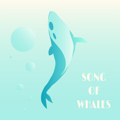 Beautiful whale on a blue background with with bubbles. Song of