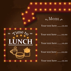 Signboard on grunge background. Lunch time. Arrow realistic with neon lights
