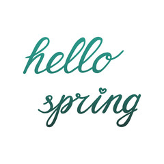 Hand Lettering Hello spring. Isolated on white background.