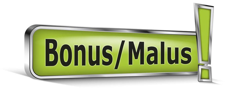 Bonus-malus sur panneau vert