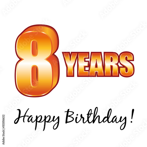Happy Birthday 8 Years Old Vector Greeting Card