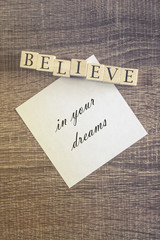 Believe in your dreams quote