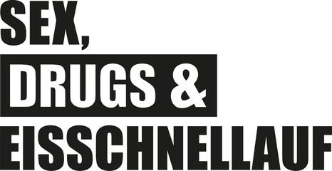 Sex drugs and speed skating german