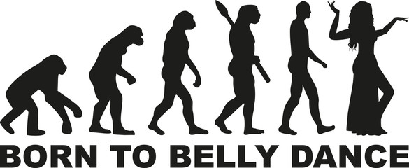 Born to belly dance evolution