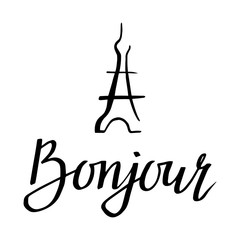 Bonjor. Hand drawn illustration with greeting and Eiffel Tower for posters, cards, flyers, T-shirt print and web-use.