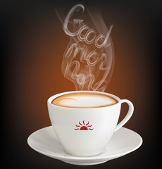"Cup of cappuccino with inscription ""Good morning"" from the steam"