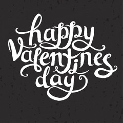 Happy Valentine's Day. The inscription in chalk on a blackboard. Vector lettering, vintage, hand drawing