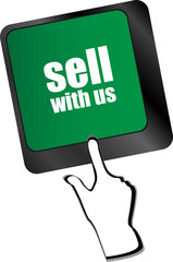 sell with us message on keyboard key, to sell something or sell concept,