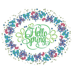 Round frame of butterflies. Hello Spring lettering. Colorful Vector illustration