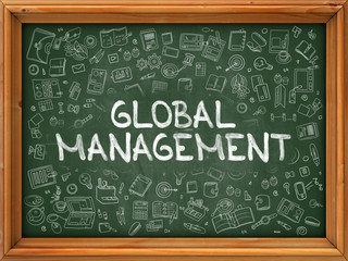 Hand Drawn Global Management on Green Chalkboard. Hand drawn Doodle Icons Around Chalkboard. Modern Illustration with Line Style.