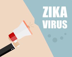 Hand holding megaphone - Attention ZIKA virus, vector illustration
