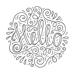 Black and white doodle typography poster with curly circle ornament. Cartoon cute card with lettering - Hello. Hand drawn romantic vector illustration isolated on white background.
