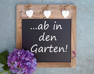 ...ab in den Garten! - Tafel mit Hortensie