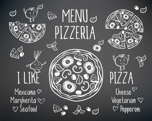 I like pizza. Pizzeria menu vector template. Menu for pizzeria. Pizza and funny vegetables. Hand drawn elements on a blackboard. Sketch, doodles for your design. Vector illustration.