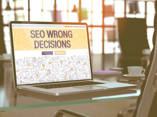 SEO - Search Engine Optimization - Wrong Decisions Concept Closeup on Landing Page of Laptop Screen in Modern Office Workplace. Toned Image with Selective Focus. 3D Render.