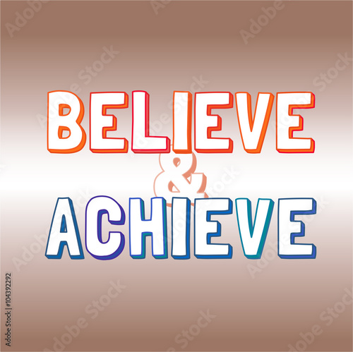 Motivated Quote Believe Achieve Template Of Vector Banner