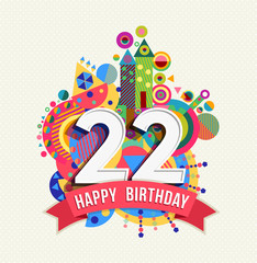 Happy birthday 22 year greeting card poster color