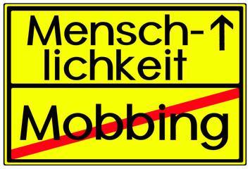 Ortsschild Abbildung Menschlichkeit Mobbing