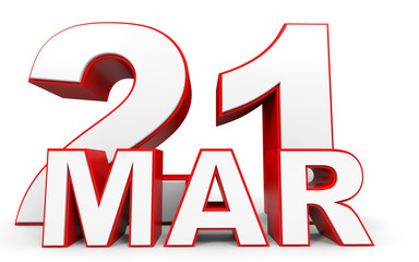 March 21. 3d text on white background.