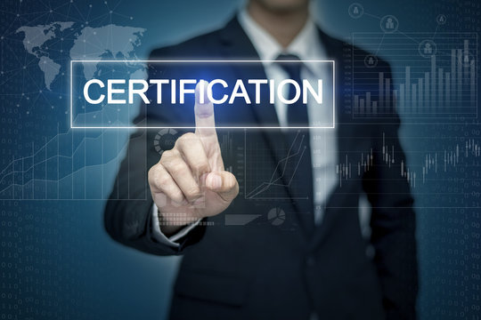Businessman hand touching CERTIFICATION  button on virtual scree