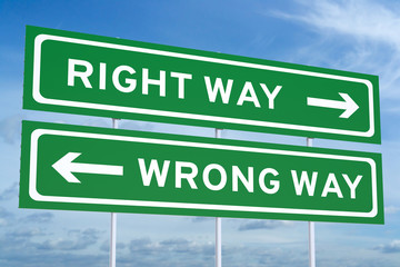 Right or Wrong way Road Sign