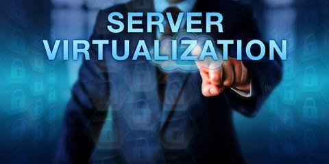 Business User Touching SERVER VIRTUALIZATION