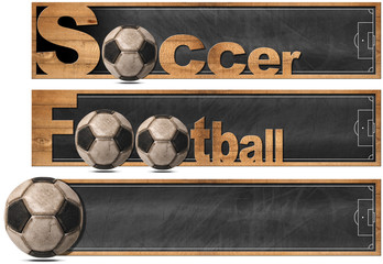 Soccer and Football - Three Banners isolated / Three horizontal banners or headers with wooden frame and empty blackboard, text Soccer and Football. Isolated on white background