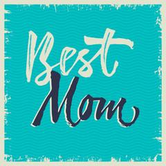Best Mom Inscription 8