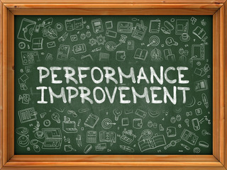 Performance Improvement - Hand Drawn on Green Chalkboard with Doodle Icons Around. Modern Illustration with Doodle Design Style.