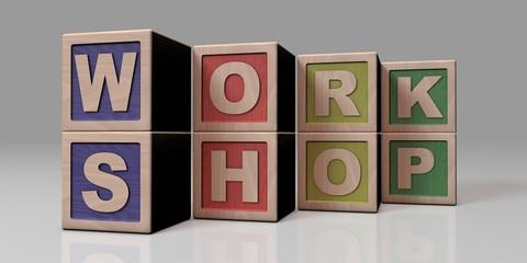 WORKSHOP written with wooden blocks