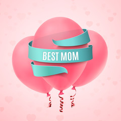 Best Mom. Mothers Day Greeting card.