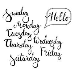 Hand drawn typography lettering phrase Hello monday, Sunday, Tuesday, Thursday, Wednesday, Friday, Saturday.