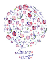 colorful vector floral background with tulips flowers and sprigs with butterflies and a Ladybird inscription time spring on a white background in a circle